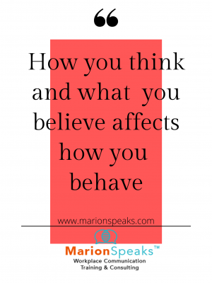 How you think and what you believe affects how you behave